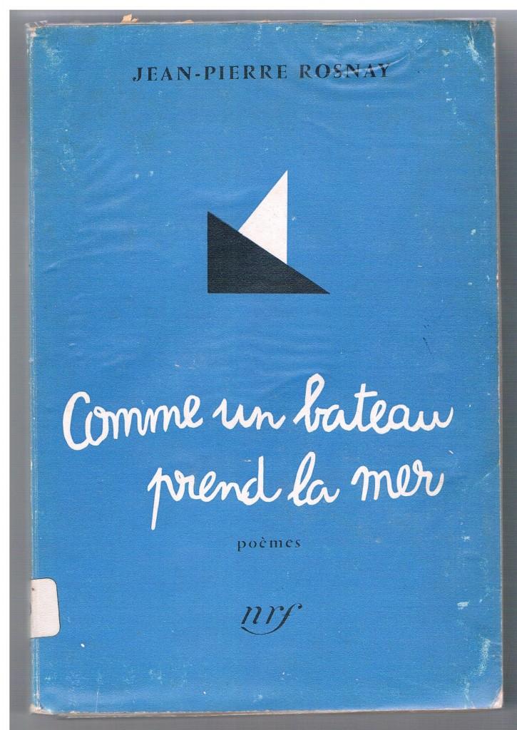 Comme un bateau prend la mer, NRF, 1956