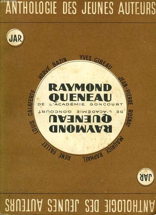 RAYMOND QUENEAU ANTHOLOGIE DES JEUNES AUTEURS EDITIONS J.A.R, 1957.