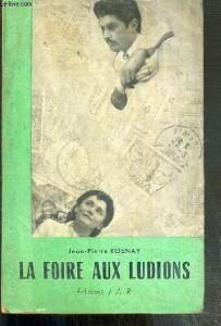 La Foire aux Ludions, recueil de poèmes, J.A.R 1953