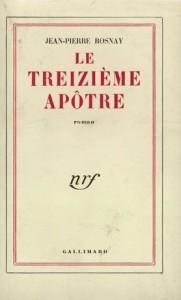 Le Treizième Apôtre, Gallimard, 1958